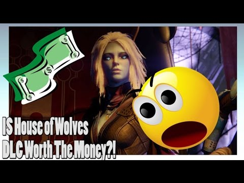 Destiny - Is House of Wolves DLC Worth The Money?