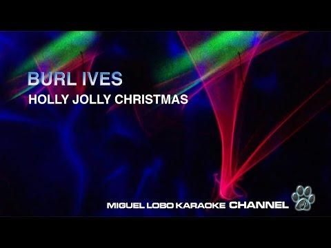 BURL IVES - HOLLY JOLLY CHRISTMAS - Karaoke Channel Miguel Lobo