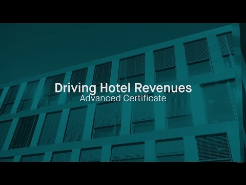 Driving Hotel Revenues | Advanced Online Certificate