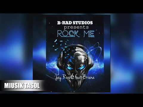 Jay Rozé - Rock Me (ft. Briena) [Radio Version]