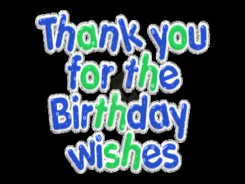 Thank you for all the birthday greetings youtube thank you for all the birthday greetings m4hsunfo