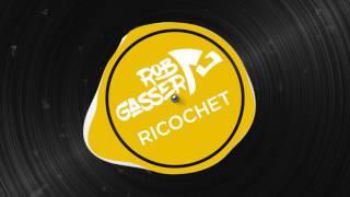 Скачать Rob Gasser Ricochet