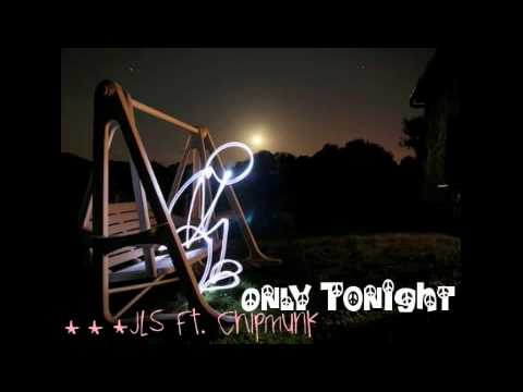 Only Tonight - JLS Ft. Chipmunk (Download)