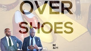 Over Shoes (Galoshes) | Menswear Style Tips