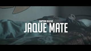 Simpson Ahuevo -  Jaque Mate (Video Oficial)