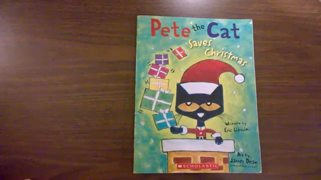 Kindergarten Read Aloud Of Pete The Cat Saves Christmas By Eric