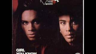 Milli Vanilli Girl You Know It S True