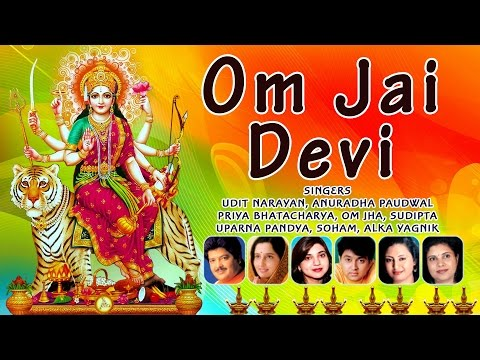 OM JAI DEVI DEVI BHAJANS I FULL AUDIO SONGS JUKE BOX