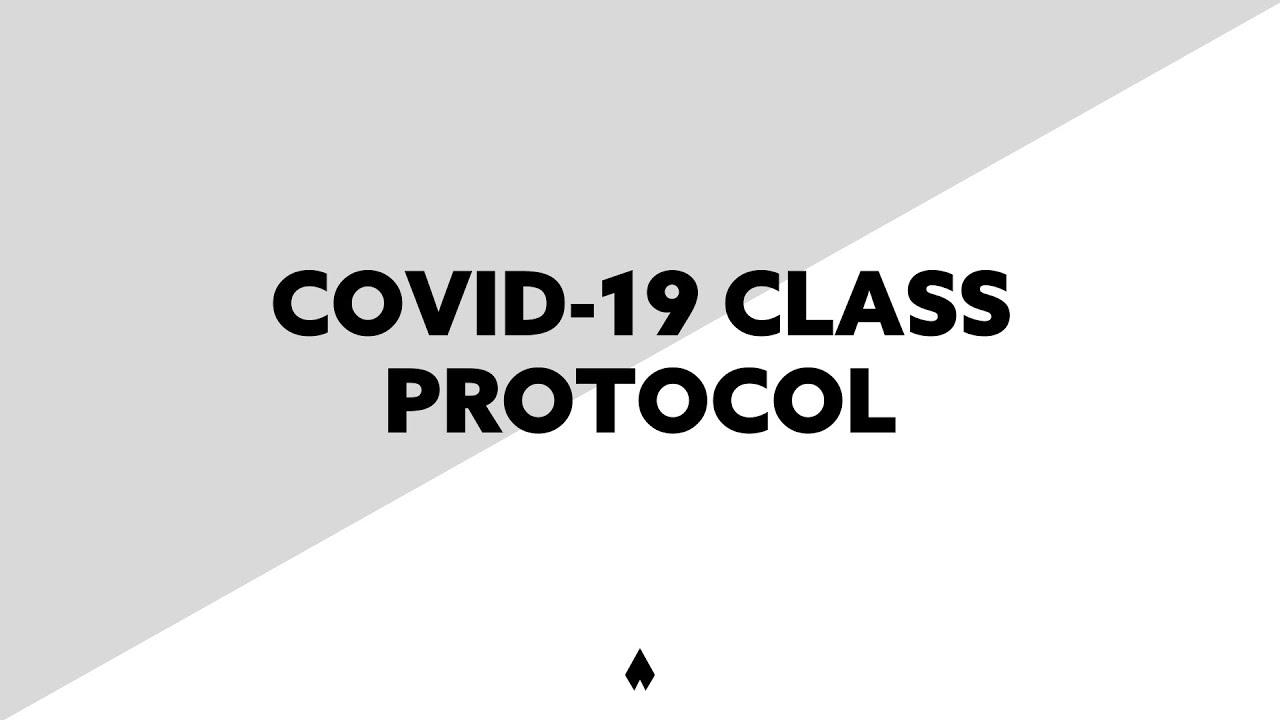 Covid-19 Class Protocol