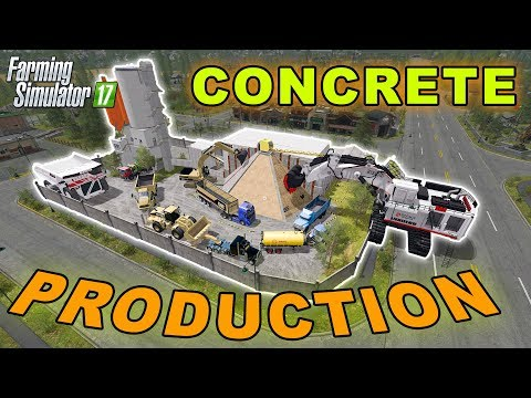 Farming Simulator 2017 Mods - CONCRETE PRODUCTION - From Quarry to Sale Point