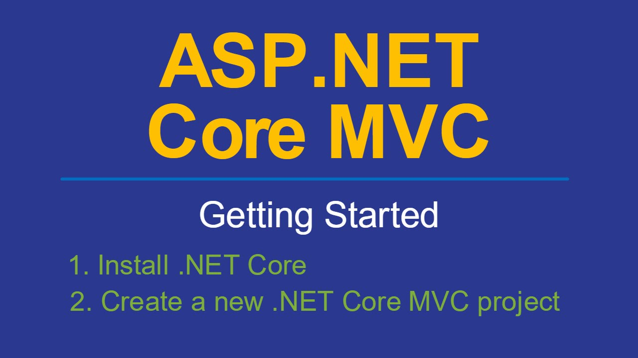 Getting started with ASP.NET #Core #MVC and Visual Studio