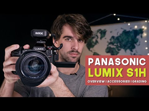 Panasonic LUMIX S1H: My Experience, All Gear & Grading (Big Upgrade From GH5!)