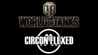 World of Tanks - Circon Flexed