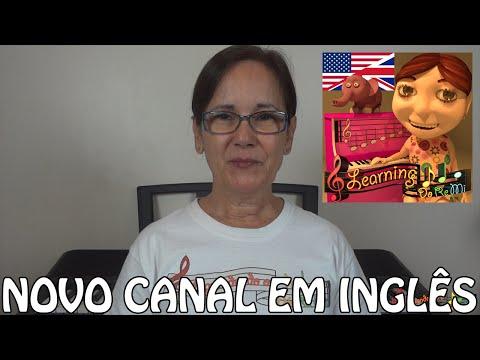 CONHEÇA NOSSO NOVO CANAL EM INGLÊS - LEARNING DO RE MI