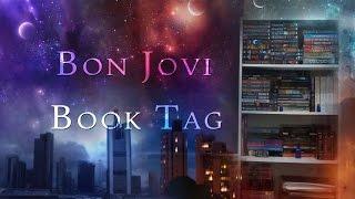 Bon Jovi Book Tag