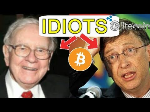 Cryptocurrency IDIOTS Bill Gates And Warren Buffett Call Bitcoin CRAZY