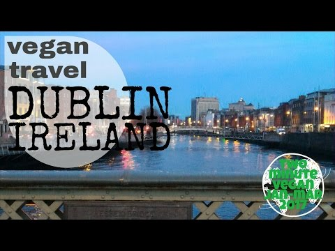 Vegan travel in Dublin - 2 minute vegan