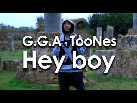 G.G.A feat TooNes Hey boy (Official Music Video)