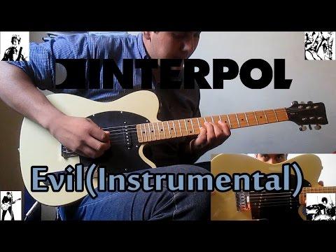 Interpol-Evil (Instrumental)