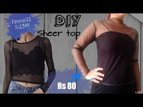 DIY sheer top inspired by Forever 21