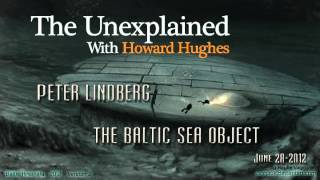 ‪The Unexplained | Peter Lindberg - The Baltic Sea Object, June 28, 2012‬