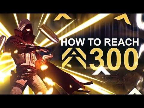 Destiny 2: HOW TO REACH 300+ POWER LEVEL | Guide For Quickest Power Leveling!
