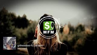 girlnextdoor ft. Lakuyen - Introvert FREE Trap Music For Monetize