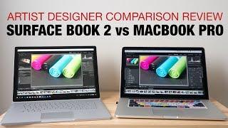 Surface Book 2 vs Macbook Pro 2015 (Artist Designer Review)