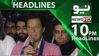 News Headlines - 10:00 PM | 22 June 2018 | Neo News