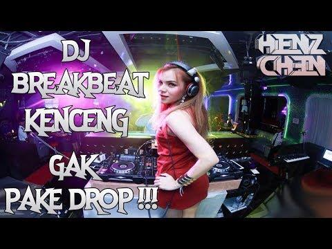 DJ BREAKBEAT KENCENG 2018   GAK PAKE DROP [ SPECIAL REQ MR NOVAL SBD ]