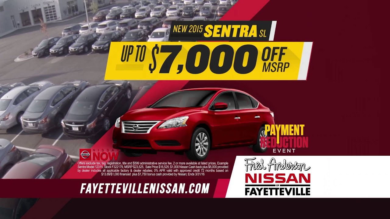 Fred Anderson Nissan Of Fayetteville   Payment Reduction   Nissan Now    Sentra