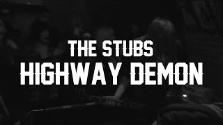 "The Stubs - ""Highway Demon"" (Live @ Lighthouse Sessions)"