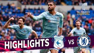 Cardiff City vs. Chelsea: 1-2 Goals & Highlights | Premier League | Telemundo Deportes