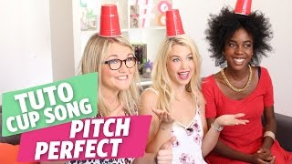 ✿ Tuto Pitch Perfect - Cup Song (When I'm Gone) par Marie, Lola et Inaya ✿