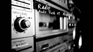 Radio - Audio Push ft. Mishon