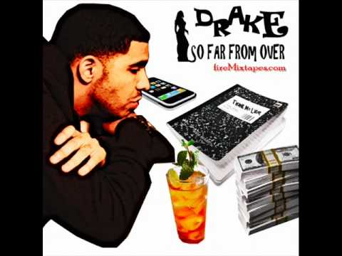 Drake - So Far From Over