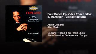 Four Dance Episodes from Rodeo: II. Transition - Corral Nocturne