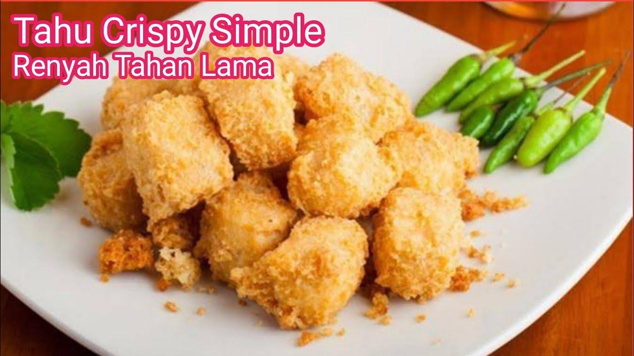 Resep Tahu Crispy Mudah Dan Bikin Nagih Youtube