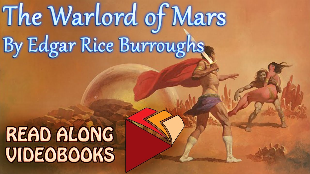 The Warlord of Mars Edgar Rice Burroughs, audiobook full length videobook