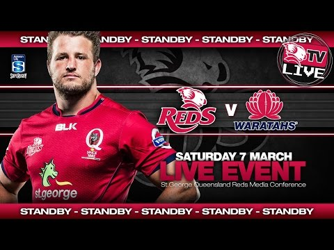 St.George Queensland Reds Press Conference