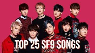 Top 25 SF9 (에스에프나인) Songs   2020