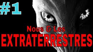 #1- NOUS ET LES EXTRATERRESTRES DOCUMENTAIRE 2019 - LA THEORIE SCIENTIFIQUE VS COMPLOT