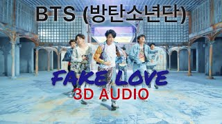 BTS (방탄소년단) - 'FAKE LOVE' 3D Audio [Use Headphones]