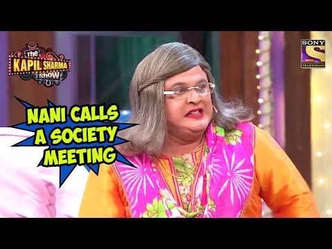 Nani Calls A Society Meeting - The Kapil Sharma Show