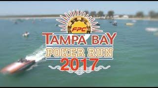 2017 FPC Tampa Bay Poker Run TV Show Part 1