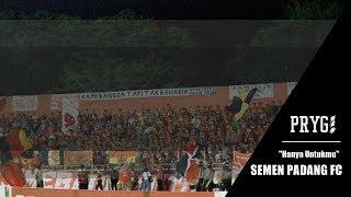 Hanya Untukmu - SEMEN PADANG FC