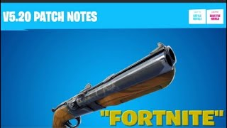 "FORTNITE:""V5.20 NOTES PATCH!!"""