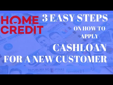 Steps On How To Apply A Homecredit Cashloan For A New Customer