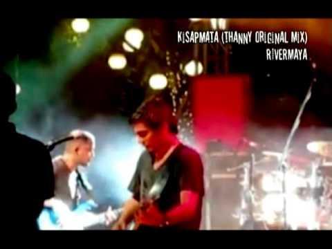 Kisapmata (thanny Original Mix) - Rivermaya