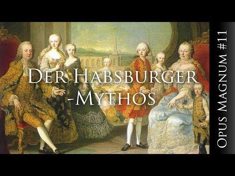 Der Habsburger-Mythos - OPUS MAGNUM #11